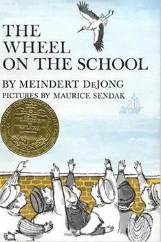 The Wheel On The School by Meindert DeJong.