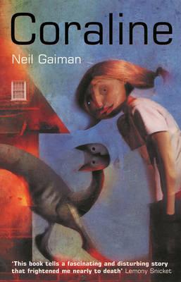 Coraline by Neil Gaiman and Dave McKean.
