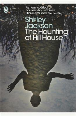 The Haunting of Hill House by Shirley Jackson.