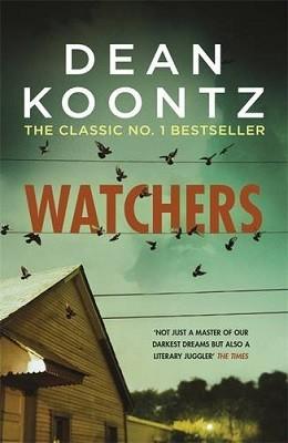Watchers by Dean Koontz.