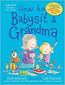 How To Babysit A Grandad/Grandma Books - Jean Reagan