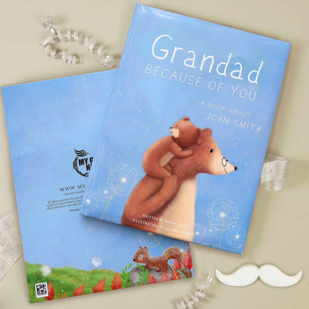 Personalised Grandad Book 'Because Of You' - Not On The Highstreet