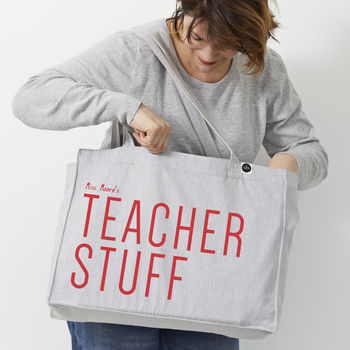 Personalised 'Stuff' Teachers Large Tote Bag - A Piece Of