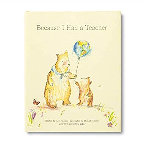 Because I Had A Teacher Book - Kobi Yamada