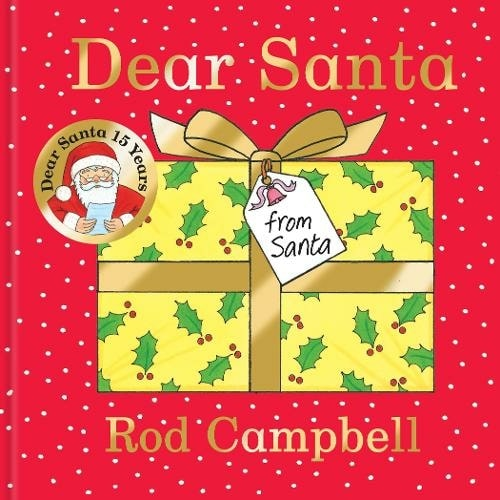 Dear Santa By Rod Campbell.