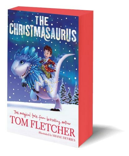 Christmasaurus By Tom Fletcher.