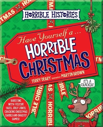 Horrible Christmas by Terry Deary, Illustrated By Martin Brown.