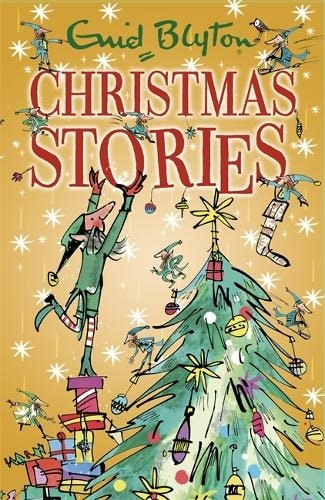 Christmas Stories By Enid Blyton, Illustrated By Mark Beech.