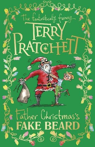 Father Christmas's Fake Beard By Terry Pratchett, Illustrated By Mark Beech.