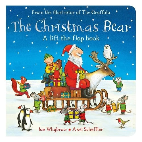 The Christmas Bear Pop Up Book By Ian Whybrow, Illustrated By Axel Scheffler.