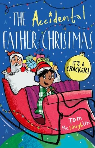 The Accidental Father Christmas By Tom McLaughlin.