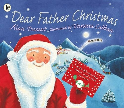 Dear Father Christmas By Alan Durant, Illustrated By Vanessa Cabban.