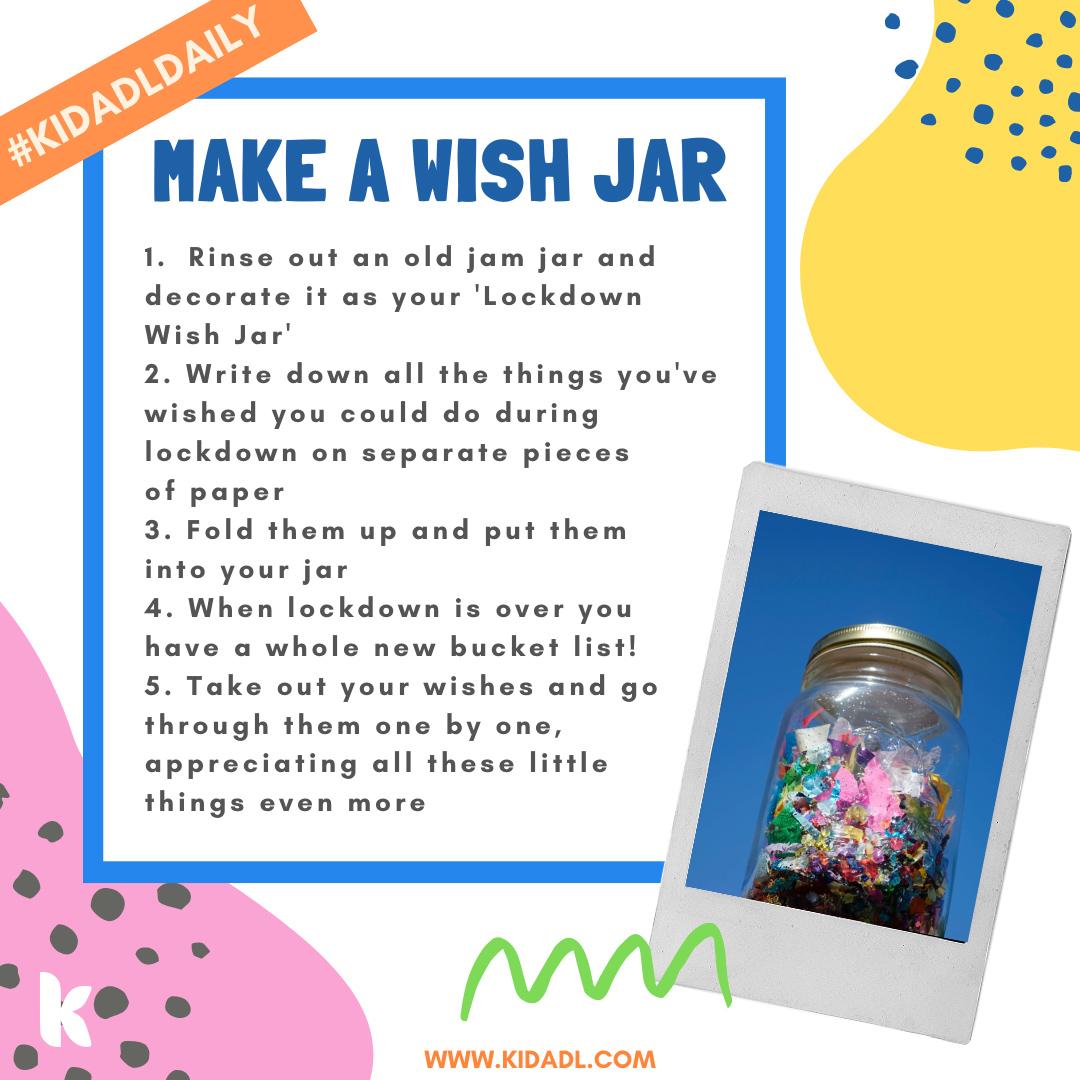 Make a wish jar together.