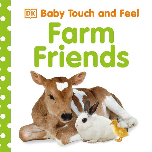 DK Baby Touch and Feel Farm Friends.