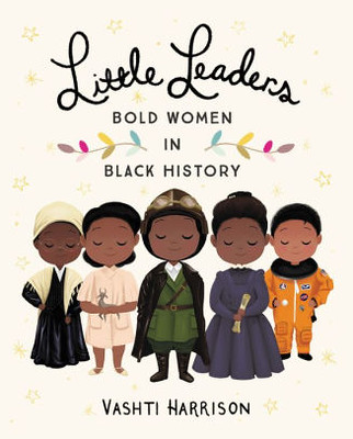 Get hold of children's books that present the life stories of the great women of history.
