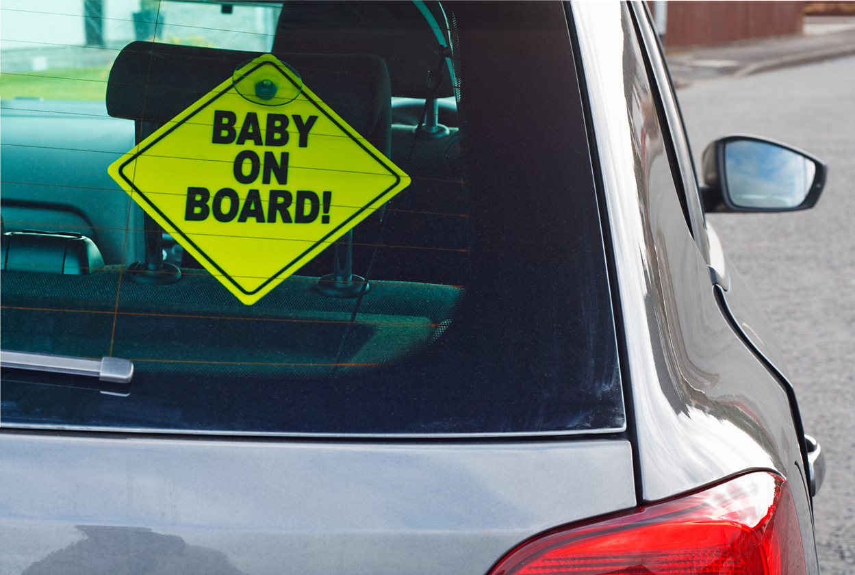The baby on board is a safety sign and should be hung up by all parents who have children under the age of ten.