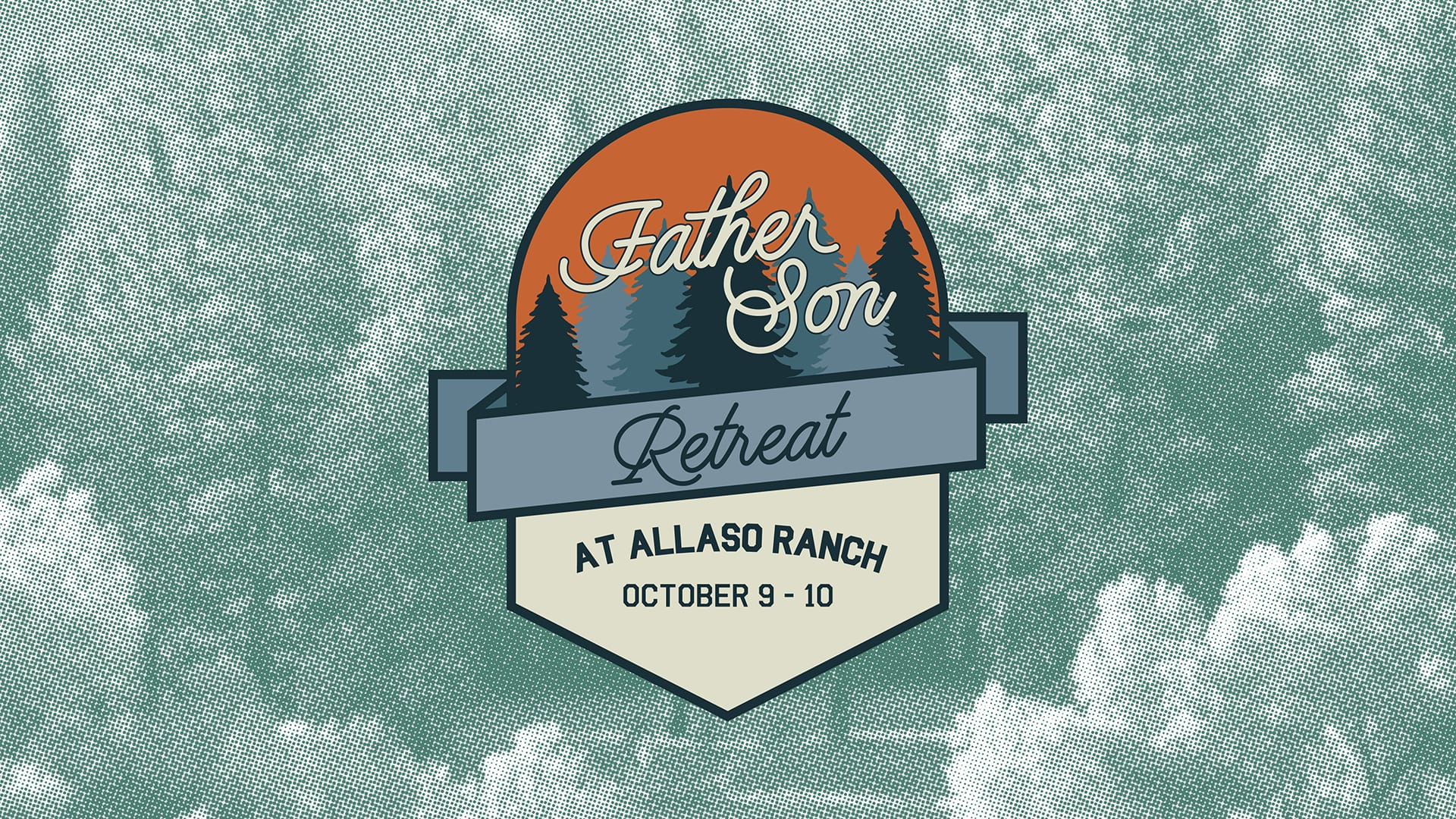Father Son Retreat