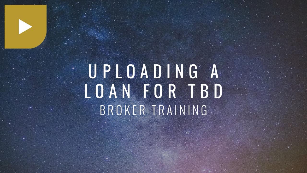 Uploading a Loan for TBD