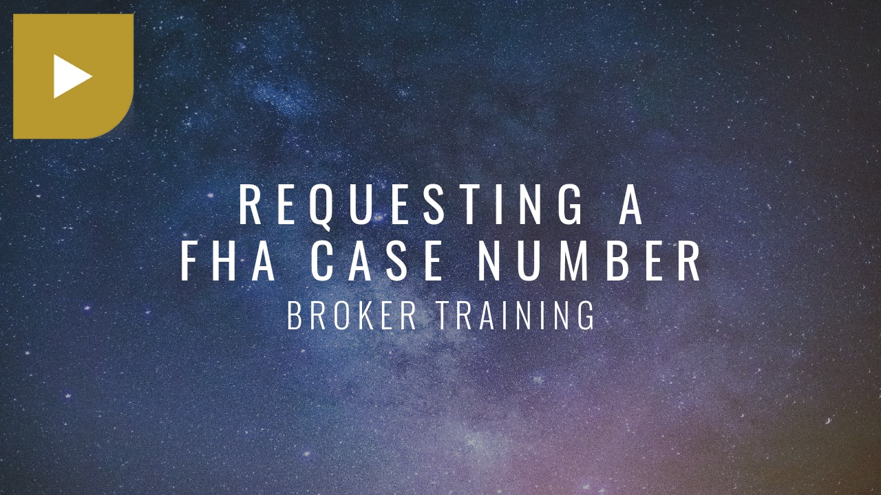 Requesting a FHA Case Number