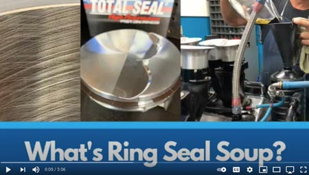 Total Seal Video - What's Ring Seal Soup?