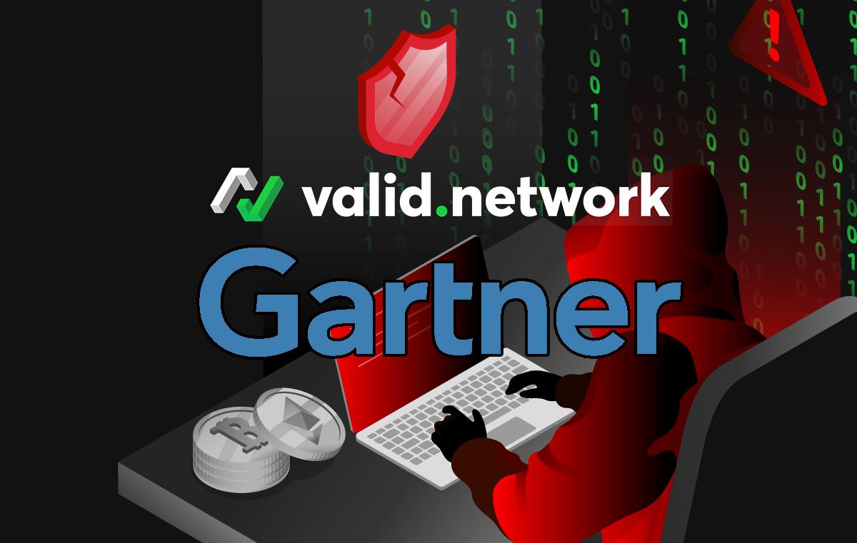 Gartner Highlights Valid Network for Their Blockchain Security Platform