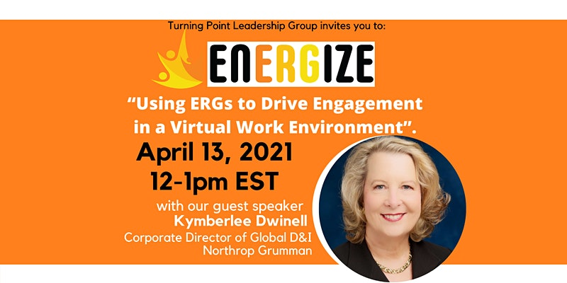 EnERGize: Using ERGs to Drive Engagement in a Virtual Work Environment