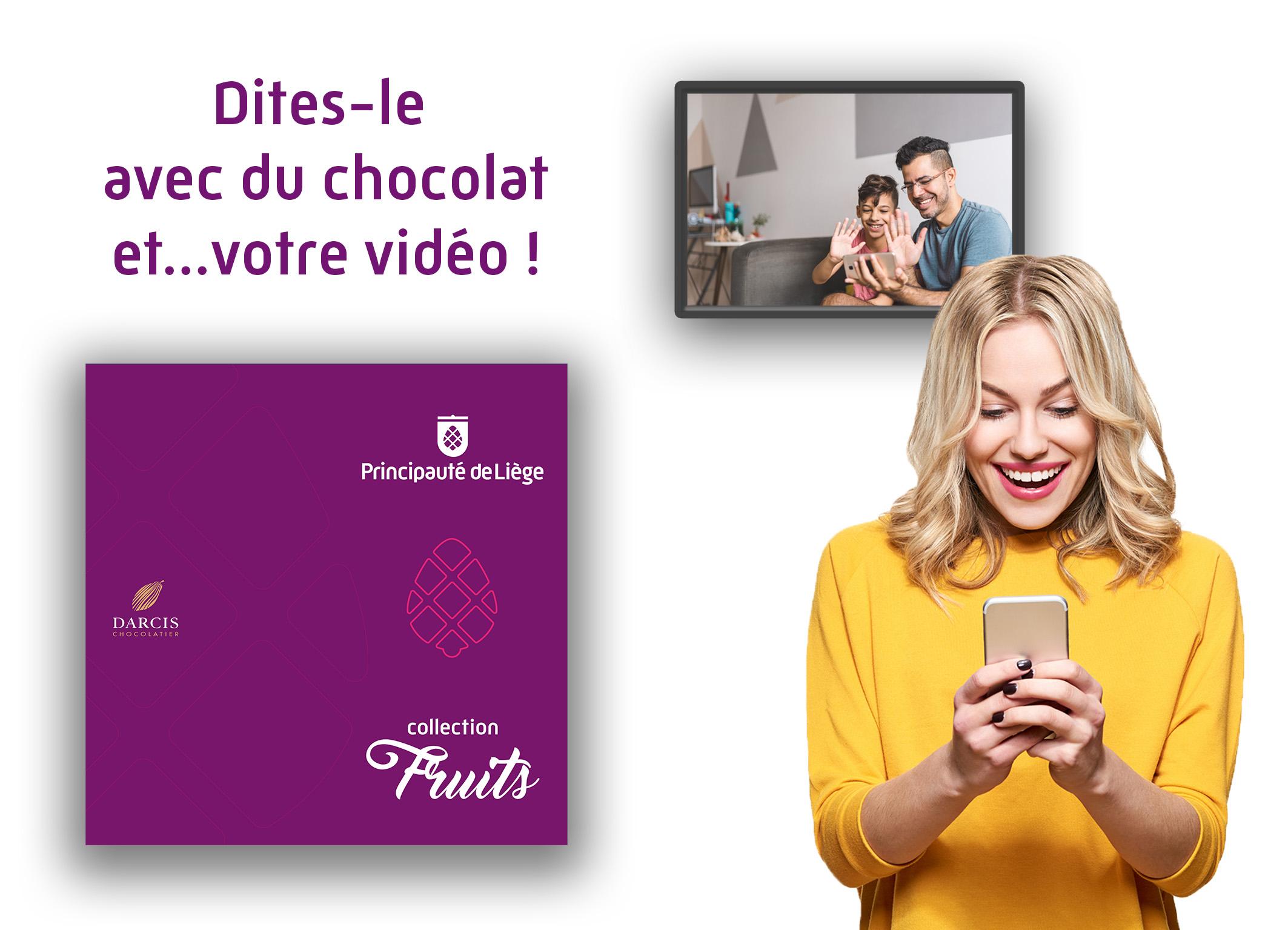 Dites-le avec du chocolat...et votre vidéo !