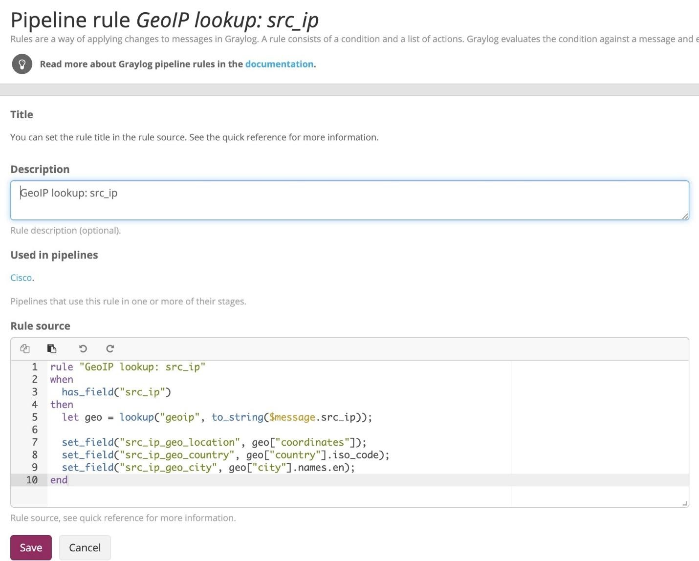 Pipeline rule GeoIP lookup:scr_ip