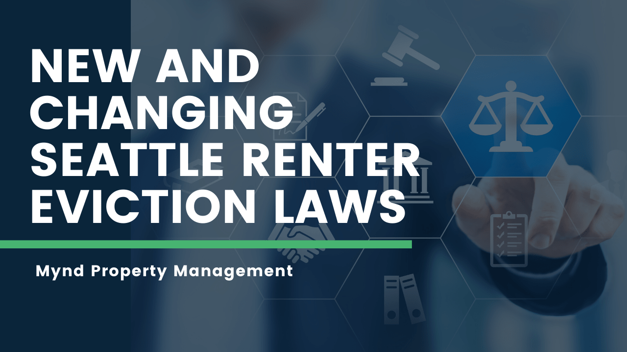 New and Changing Seattle Renter Eviction Laws