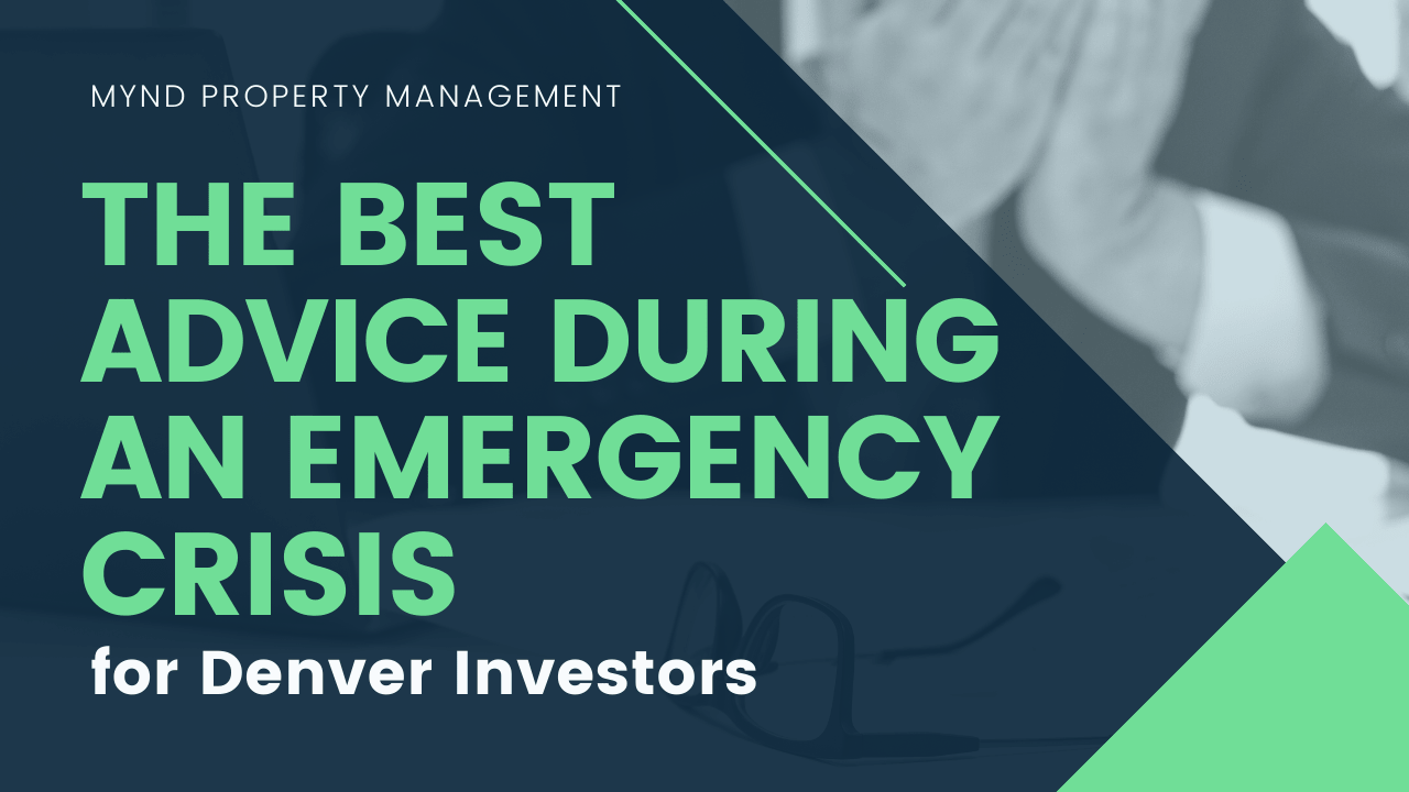 The Best Advice for Denver Investors During an Emergency Crisis