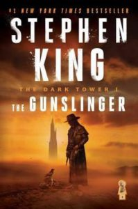 Stephen King's Gunslinger Novel Cover, The Dark Tower Series
