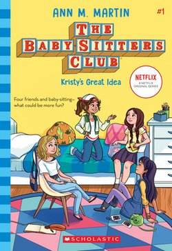 Just Announced: The Baby-Sitters Club is Coming to Netflix!
