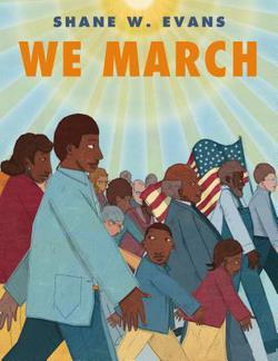 We March|Shane W. Evans