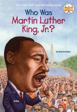 Who Was Martin Luther King, Jr.?|Bonnie Bader