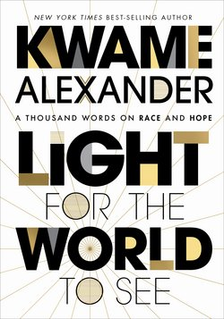 Light for the World to See|Kwame Alexander