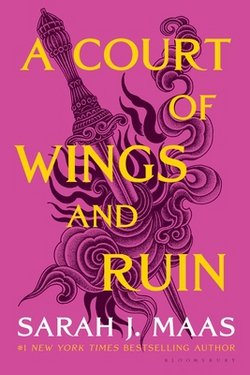 A Court of Wings and Ruin|Sarah J. Maas