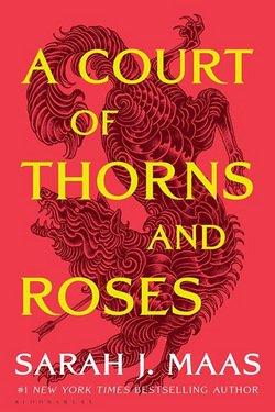 A Court of Thorns and Roses|Sarah J. Maas