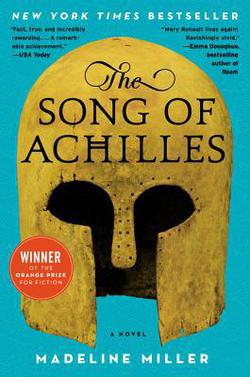 The Song of Achilles|Madeline Miller