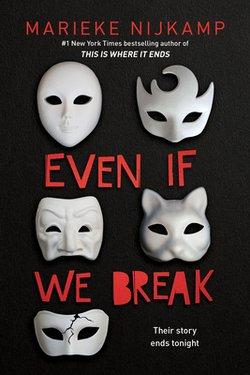 Even If We Break|Marieke Nijkamp