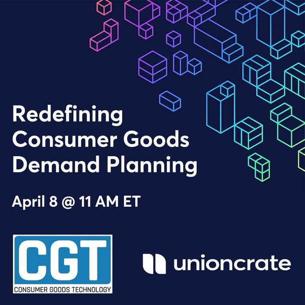 """Midnight blue image that reads """"Redefining Consumer Goods Demand Planning"""" with the CGT and Unioncrate logos underneath"""