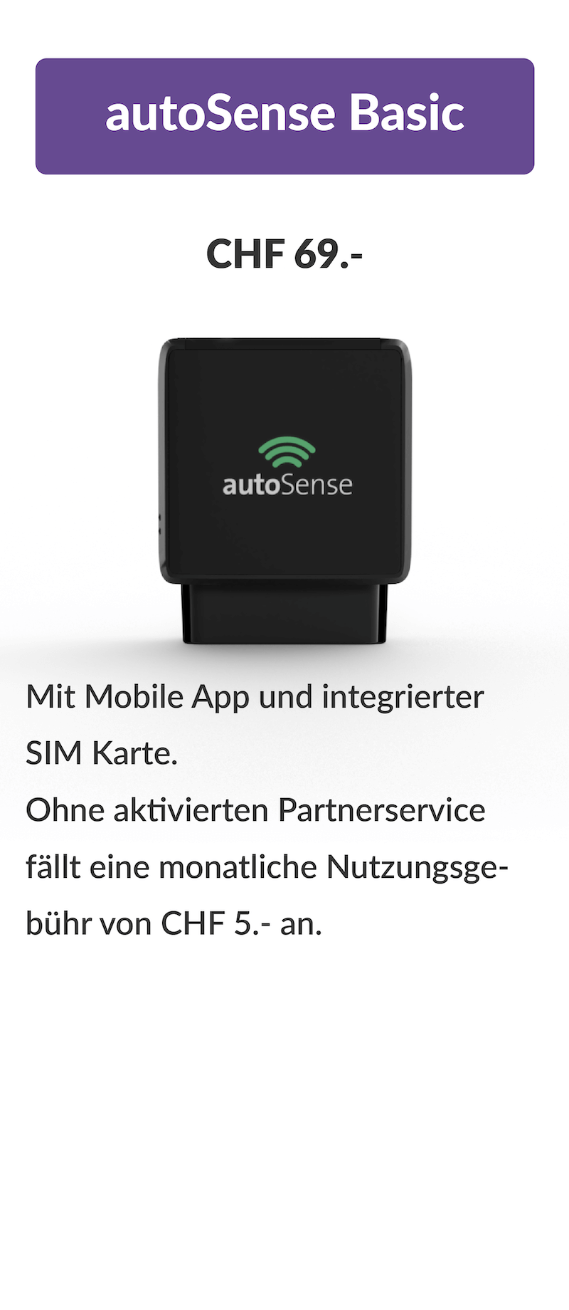 autoSense Basic - With the autoSense adapter, you can supplement the autoSense app and activate numerous additional functions.