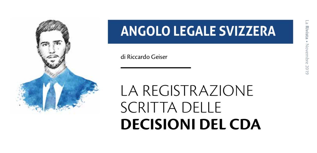 La registrazione scritta delle decisioni del CDA