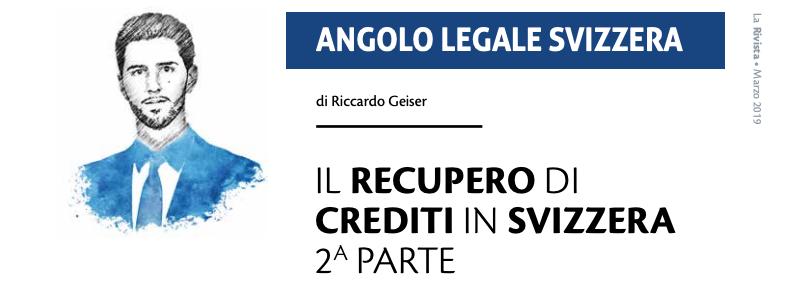 Il recupero di crediti in Svizzera 2a parte