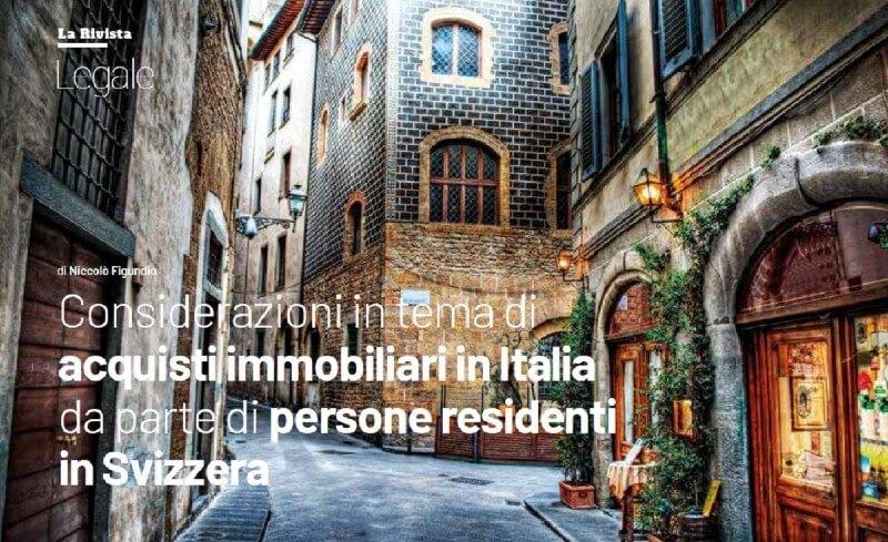 Considerazioni in tema di acquisti immobiliari in Italia da parte di persone residenti in Svizzera