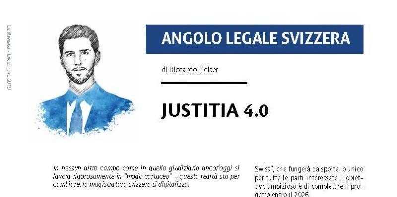 Justitia 4.0: La magistratura svizzera si digitalizza.