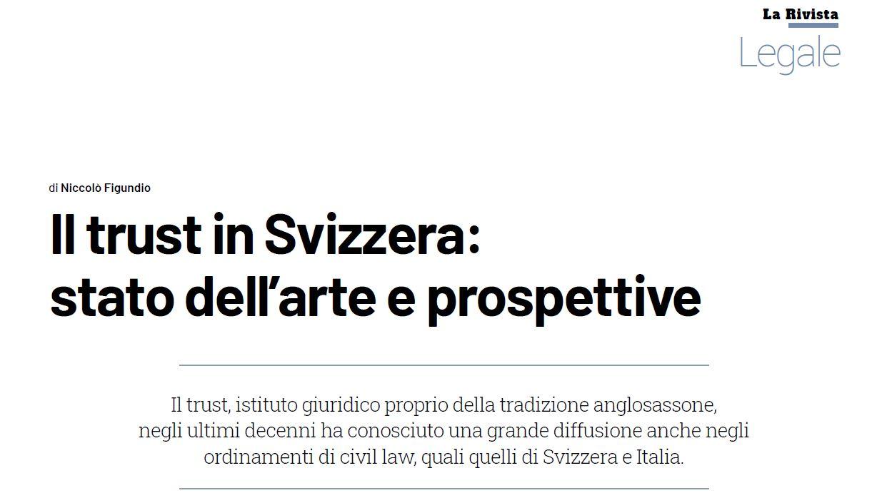 Il trust in Svizzera: stato dell'arte e prospettive
