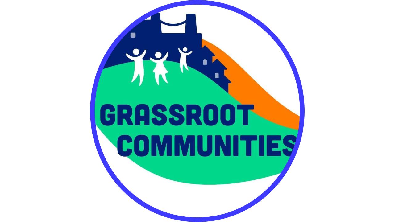 Meet Grassroot Communities
