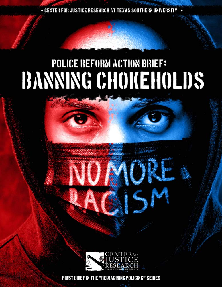 Police Reform Action Brief:  Banning Chokeholds   | Center for Justice Research