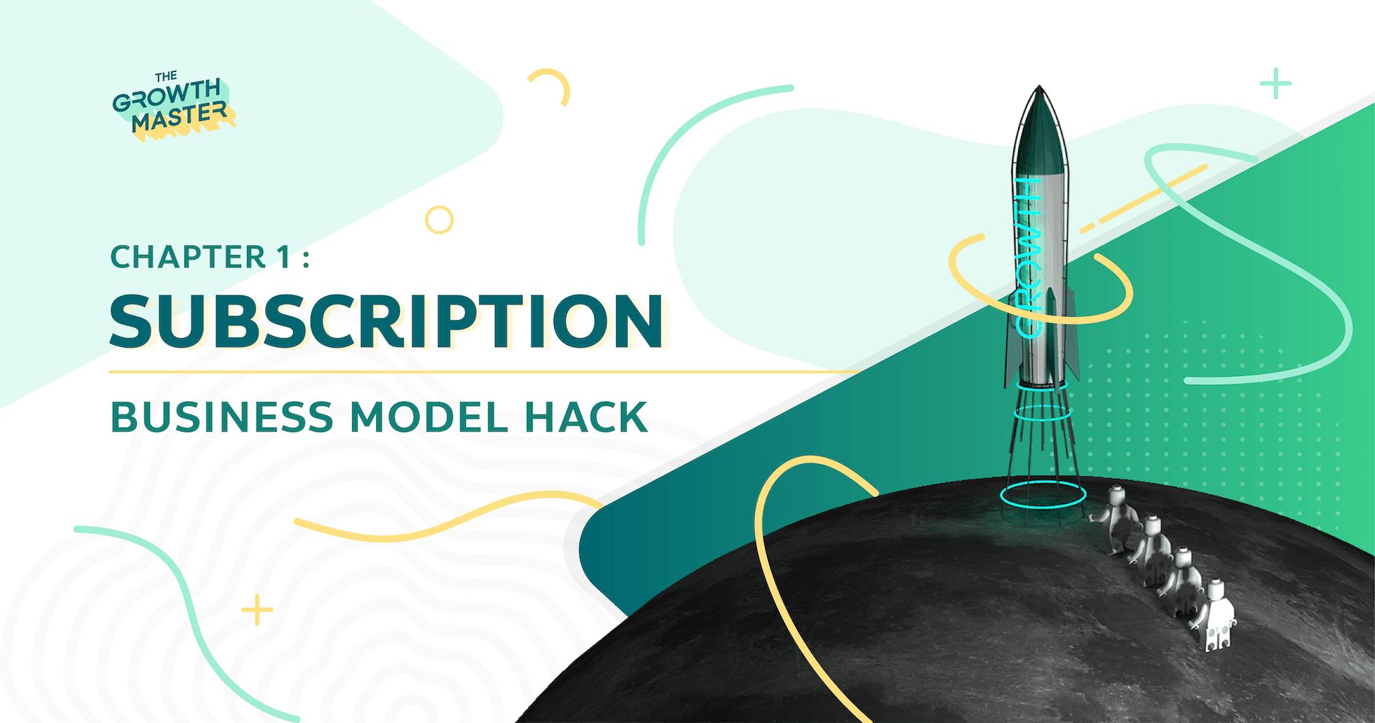 Business Model Hack ตอนที่ 1: Subscription
