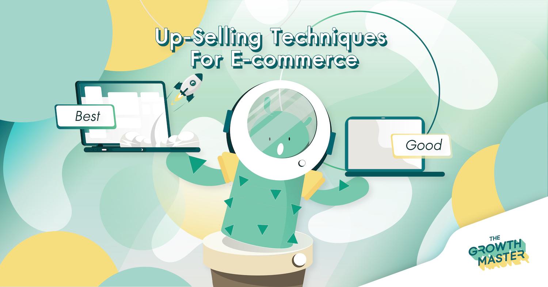 """ติดจรวดให้ธุรกิจ E-commerce ด้วยกลยุทธ์ """"Up-selling"""""""